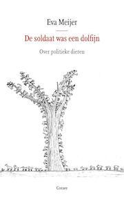 Over politieke dieren en dierenpolitiek - Eva Meijer (ISBN 9789059367586)