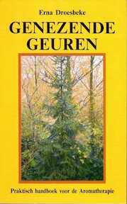 Genezende geuren - Erna Droesbeke (ISBN 9789064580383)