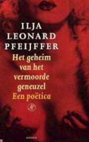 Het geheim van het vermoorde geneuzel - I.L. Pfeijffer (ISBN 9789029536516)