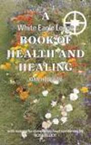 A White Eagle Lodge Book of Health and Healing - Joan Hodgson (ISBN 9780854870707)