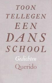 Dansschool - Tellegen (ISBN 9789021483900)