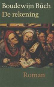 De rekening - Boudewijn Büch (ISBN 9789029506311)
