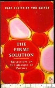 The Fermi solution - Hans Christian von Baeyer (ISBN 9780140156201)