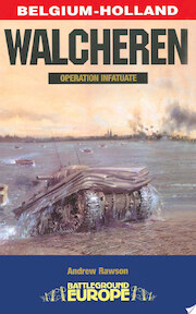Walcheren - Andrew Rawson (ISBN 9780850529616)