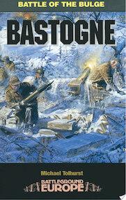 Bastogne - Michael Tolhurst (ISBN 9780850527988)