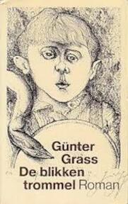 De blikken trommel - Günter Grass (ISBN 9789029030847)