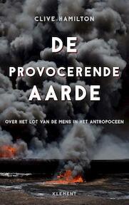 De provocerende aarde - Clive Hamilton (ISBN 9789086872381)