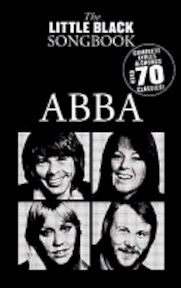The little Black songbook - Abba - Abba (Musical Group), Benny Andersson, Björn Ulvaeus (ISBN 9781846095658)