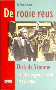 De Rooie Reus - Jo Schoormans (ISBN 9789062222810)