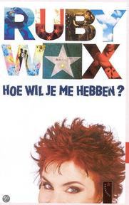 Hoe wil je me hebben? - Ruby Wax, Gert Jan de Vries (ISBN 9789063050733)