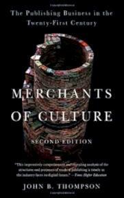 Merchants of Culture - John B. Thompson (ISBN 9780745661063)