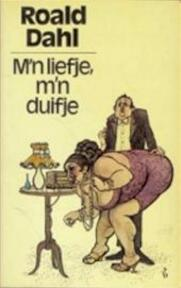 M n liefje m n duifje - Roald Dahl (ISBN 9789029002349)