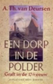 Een dorp in de polder - A.Th. van Deursen (ISBN 9789035114432)