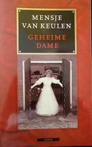 Geheime dame - Mensje van Keulen (ISBN 9789025400958)