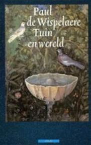Tussen tuin en wereld - Wispelaere (ISBN 9789022306901)