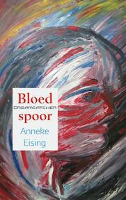 Bloedspoor - Anneke Eising (ISBN 9789463187114)