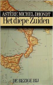 Het diepe zuiden - Dhondt (ISBN 9789023407683)