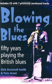 Blowing the Blues - Dick Heckstall-Smith, Pete Grant (ISBN 9781904555049)