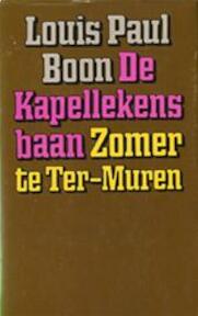 De Kapellekensbaan ; Zomer te Ter-Muren - Louis Paul Boon (ISBN 9789029504003)