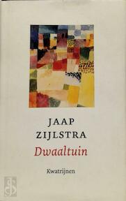 Dwaaltuin - Jaap Zijlstra (ISBN 9789043507233)