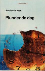 Plunder de dag - S. de Vaan (ISBN 9789461070043)