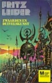 Zwaarden en duivelskunst - Fritz Leiber (ISBN 9789029002394)