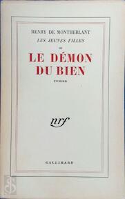Le démon du bien - Henry de Montherlant