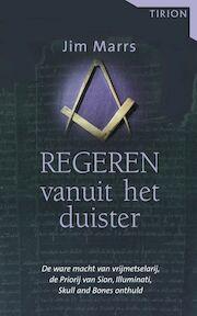 Regeren vanuit het duister - Jim Marrs (ISBN 9789043907347)