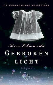 Gebroken licht - Kim Edwards (ISBN 9789029575102)