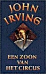Een zoon van het circus - J. Irving (ISBN 9789023470014)