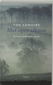 Met open zinnen - Ton Lemaire (ISBN 9789026317439)