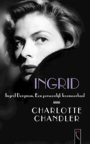 Ingrid - Charlotte Chandler (ISBN 9789063053406)