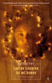 Laat de kinderen tot mij komen - Kjetil Try (ISBN 9789021437620)