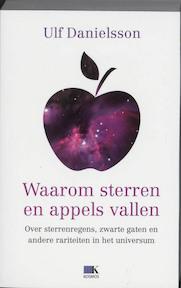 Waarom sterren en appels vallen : - Ulf Danielsson (ISBN 9789021532226)