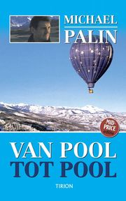 Van pool tot pool - M. Palin (ISBN 9789043909730)