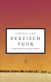 Perzisch vuur - Tom Holland (ISBN 9789025363949)
