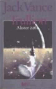 Trullion, Alastor 2262 - Jack Vance, Pon Ruiter (ISBN 9789029010672)