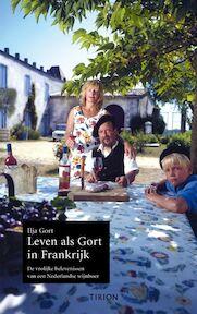 Leven als Gort in Frankrijk - Ilja Gort (ISBN 9789043905428)