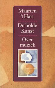 Du holde Kunst - Maarten 't Hart (ISBN 9789029520324)