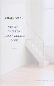 Verslag van een onaanvaarde dood - C. Polak (ISBN 9789025425661)