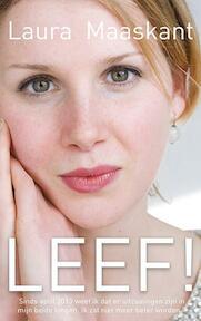 Leef! - Laura Maaskant (ISBN 9789025903923)