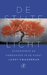 De stilte van het licht - Joost Zwagerman (ISBN 9789029589888)