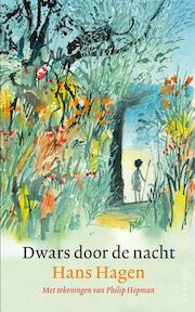 Dwars door de nacht - Hans & Monique Hagen (ISBN 9789045118307)