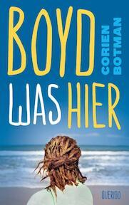 Boyd was hier - Corien Botman (ISBN 9789045116761)