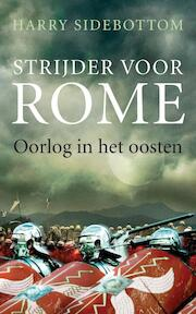 Strijder voor Rome - Harry Sidebottom (ISBN 9789025369675)