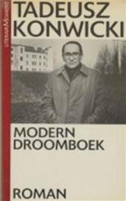 Modern droomboek - Tadeusz Konwicki (ISBN 9789029038904)