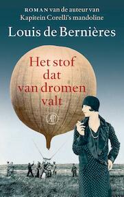 Het stof dat van dromen valt - Louis de Bernières (ISBN 9789029504843)