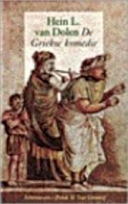 De Griekse komedie - H.L. van Dolen (ISBN 9789025308698)
