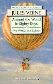 Around the World in 80 Days / Five Weeks in a Balloon - Jules Verne (ISBN 9781853260902)