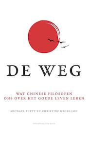 De weg - Michael Puett, Christine Gross-Loh (ISBN 9789025904159)